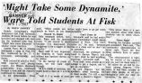 'Might take some dynamite,' Ware told students at Fisk, from the Nashville Banner, 1967 April 10